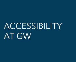 Accessibility at GW